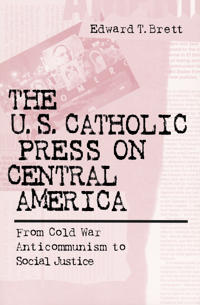 The U.S. Catholic Press on Central America