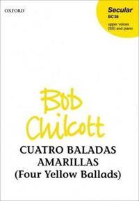 Cuatro Baladas Amarillas (Four Yellow Ballads)
