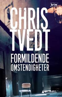 Formildende omstendigheter - Chris Tvedt   Inprintwriters.org