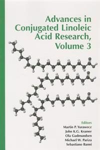 Advances in Conjugated Linoleic Acid Research