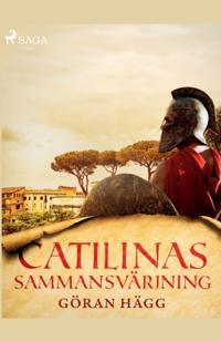 Catilinas sammansvärjning - Göran Hägg | Laserbodysculptingpittsburgh.com