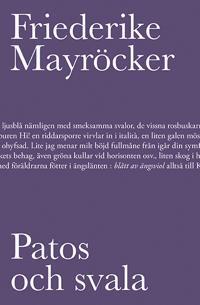 Patos och svala - Friederike Mayröcker pdf epub