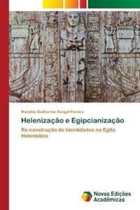 Helenizacao E Egipcianizacao
