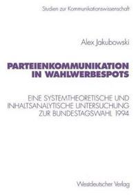 Parteienkommunikation in Wahlwerbespots