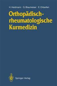 Orthopadischrheumatologische Kurmedizin