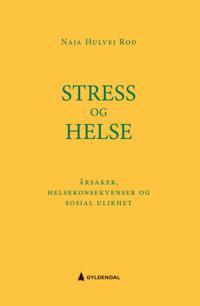 Stress og helse