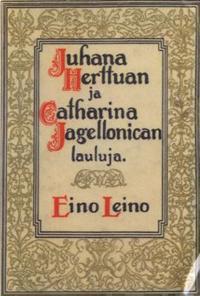 Juhana Herttuan ja Catharina Jagellonican lauluja