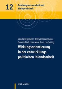 Wirkungsorientierung in der entwicklungspolitischen Inlandsarbeit