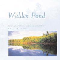 Walden Pond: Photographs by Bonnie McGrath; Reflections by Henry David Thoreau