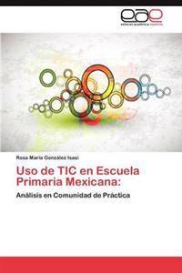 USO de Tic En Escuela Primaria Mexicana