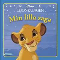 Min lilla saga Lejonkungen -  - böcker (9789157031310)     Bokhandel