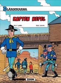 Blårockarna. Kapten Nepel - Raoul Cauvin pdf epub