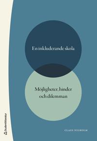 En inkluderande skola - möjligheter, hinder och dilemman - Claes Nilholm | Laserbodysculptingpittsburgh.com