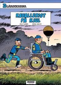 Blårockarna. Kavallerist på hjul - Raoul Cauvin pdf epub