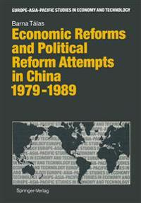 Economic Reforms and Political Attempts in China 1979-1989