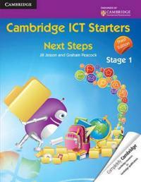 Cambridge Ict Starters: Next Steps, Stage 1