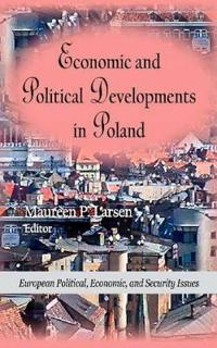 Economic and Political Developments in Poland