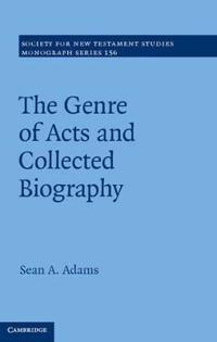 The Genre of Acts and Collected Biography