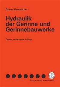 Hydraulik Der Gerinne Und Gerinnebauwerke