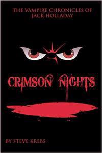 The Vampire Chronicles of Jack Holladay: Crimson Nights