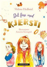 Det fine med Kjersti - Helena Hedlund pdf epub