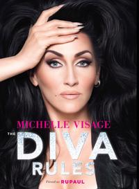 Diva Rules: Dissa dramat, hitta din styrka och glittra din väg till toppen