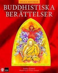 Heliga historier : buddhistiska berättelser