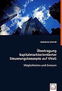 Übertragung kapitalmarktorientierterSteuerungskonzepte auf VVaG