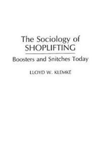 The Sociology of Shoplifting