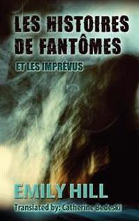 Les Histoires de Fantomes Et Les Imprevus
