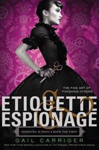 Etiquette & Espionage