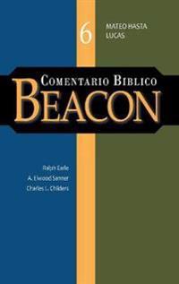Comentario Biblico Beacon Tomo 6