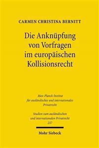 Die Anknupfung Von Vorfragen Im Europaischen Kollisionsrecht