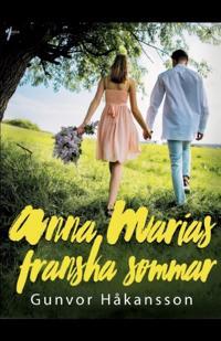 Anna Marias franska sommar :