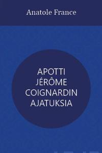 Apotti Jérôme Coignardin ajatuksia