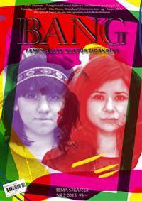Bang 2(2013) Tema strategi