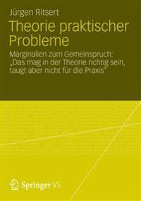 Theorie Praktischer Probleme
