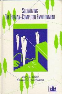 Socializing the Human Computer Environment