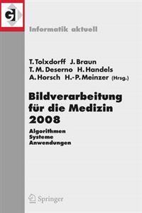 Bildverarbeitung Fur Die Medizin 2008