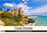 Costa Dorada - Die Goldene Küste Spaniens (Wandkalender 2020 DIN A3 quer)