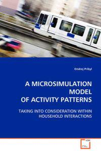 A Microsimulation Model of Activity Patterns