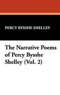 The Narrative Poems of Percy Bysshe Shelley