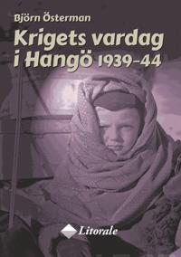Krigets vardag i Hangö 1939-44