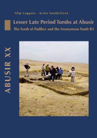 Abusir XX - Lesser Late Period Tombs at Abusir