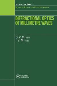 Diffractional Optics of Millimetre Waves