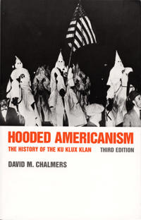 Hooded americanism - the history of the ku klux klan