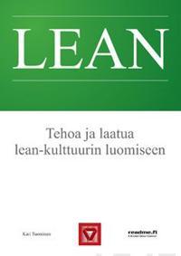 Lean- Tehoa ja laatua lean-kulttuurin luomiseen