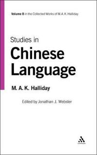 Studies in Chinese Language: Volume 8 [With CDROM]