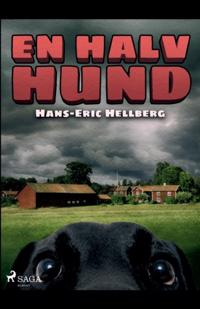 En halv hund : - Hans-Eric Hellberg | Laserbodysculptingpittsburgh.com