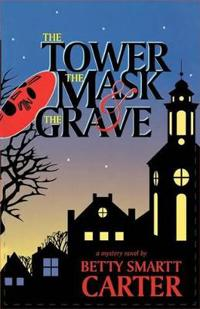 The Tower, the Mask, & the Grave